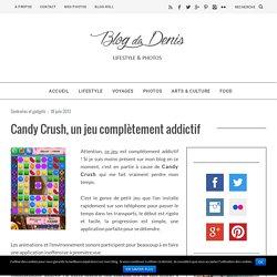 je suis accro à Candy Crush