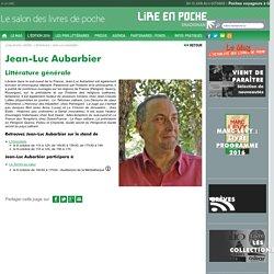 Jean-Luc Aubarbier - L'édition 2016 - Lire En Poche