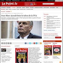 Jean-Marc Ayrault brise le tabou de la TVA