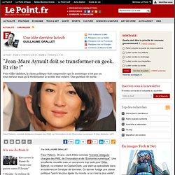 """""""Jean-Marc Ayrault doit se transformer en geek. Et vite !"""""""
