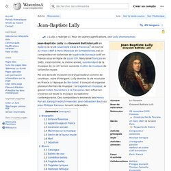 Jean-Baptiste Lully - Wikipédia