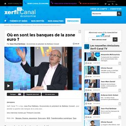 Jean-Paul Betbèze - Où en sont les banques de la zone euro ?