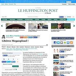 Jean-Marc Fedida: Libérez Megaupload !