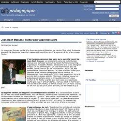 Jean-Roch Masson : Twitter pour apprendre à lire