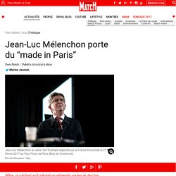 "Jean-Luc Mélenchon porte du ""made in Paris"""