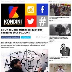 Le CV de Jean Michel Basquiat aux enchères pour au moins 50.000 $