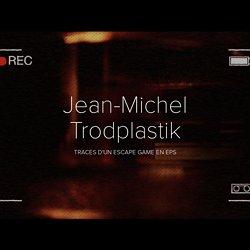 Jean-Michel Trodplastik