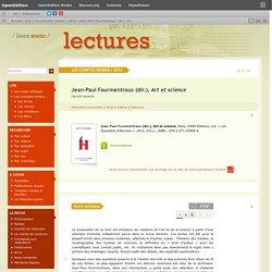 Jean-Paul Fourmentraux (dir.), Art et science