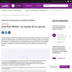 Jean-Paul Michel : la surprise de ce qui est