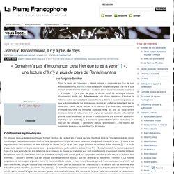 """Lecture de """"Il n'y a plus de pays"""" de Jean-Luc Raharimanana par Virginie Brinker - laplume- francophone.com"""