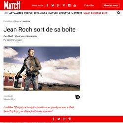 """""""Jean Roch sort de sa boîte """"... de Pandore ?"""