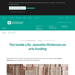 The Inside Life: Jeanette Winterson on arts funding