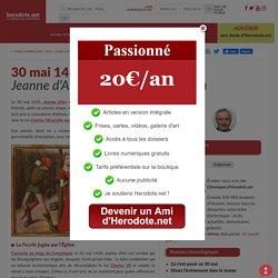 30 mai 1431 - Jeanne d'Arc est brûlée vive à Rouen - Herodote.net