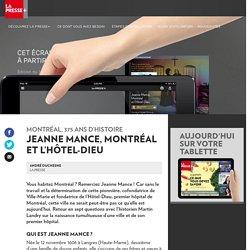 Jeanne Mance, Montréal et l'Hôtel-Dieu