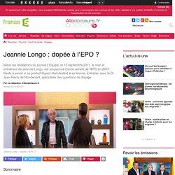 Jeannie Longo : dopée à l'EPO ?