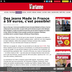 Des jeans Made in France à 59 euros, c'est possible!