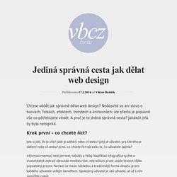 Jediná správná cesta jak dělat web design - VBCZ