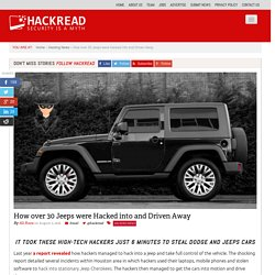 How over 30 Jeeps were Hacked into and Driven Away
