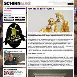 Jeff Koons. The Sculptor — SCHIRN MAG