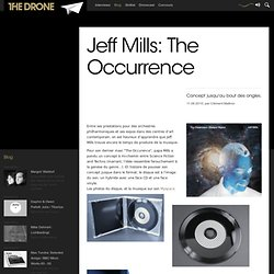 Jeff Mills: The Occurrence