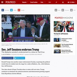 Politico> Sen. Jeff Sessions endorses Trump