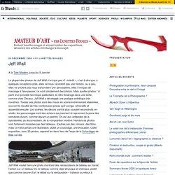 Jeff Wall – Amateur d'art