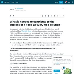 What is needed to contribute to the success of a Food Delivery App solution: jeffdowneyjr — LiveJournal