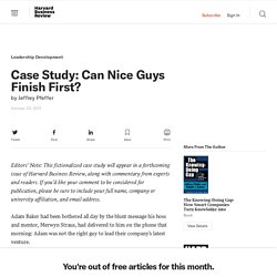Case Study: Can Nice Guys Finish First? - Jeffrey Pfeffer