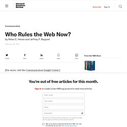 Who Rules the Web Now? - Peter C. Horan and Jeffrey F. Rayport - The Conversation