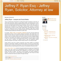 Jeffrey F. Ryan Esq - Jeffrey Ryan, Solicitor, Attorney at law: Jeffrey Ryan – Lawyers and Social Media