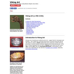 Viking Art: Metalwork, Crafts: History, Types of Norse Art: Borre, Jellinge, Mammen, Ringerike, Urnes Styles