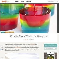 10 Jello Shots Worth the Hangover | Yummly - StumbleUpon