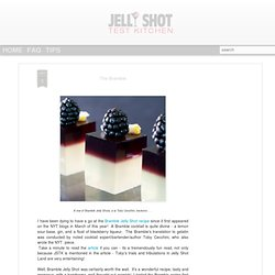 ... bramble jelly shots watermelon bramble jelly shot bramble jello shots
