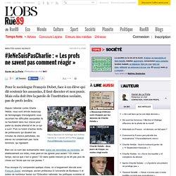 #JeNeSuisPasCharlie: «Les profs ne savent pas comment réagir» - Rue89 - L'Obs