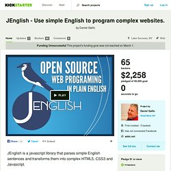 JEnglish - Use simple English to program complex websites. by Daniel Gallic