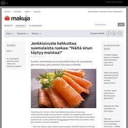 """Jenkkisivusto hehkuttaa suomalaista ruokaa: """"Näitä sinun täytyy maistaa!"""""""