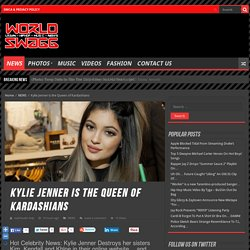 Kylie Jenner is the Queen of Kardashians