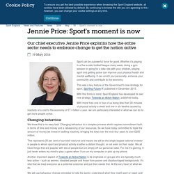 Jennie Price: Sport's moment is now