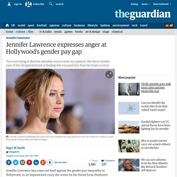 Jennifer Lawrence expresses anger at Hollywood's gender pay gap