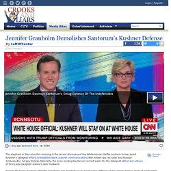 Jennifer Granholm Demolishes Santorum's Kushner Defense
