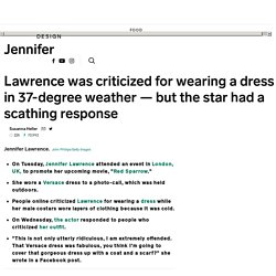 Jennifer Lawrence responds to criticism for wearing dress in the cold
