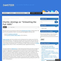 "Charles Jennings on ""Unleashing the Full 100%"""