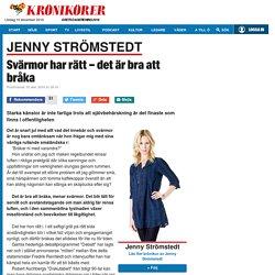 Jenny Strömstedt: Svärmor har rätt – det är bra att bråka