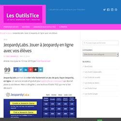 JeopardyLabs. Jouer à Jeopardy en ligne avec vos élèves - Les Outils Tice