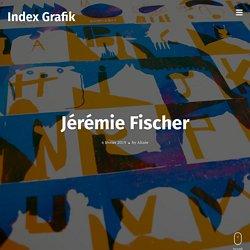 Jérémie Fischer – Index Grafik