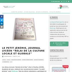 """Le Petit Jérémie : journal lycéen, """"relai de la culture locale et globale"""" - Osons Innover"""