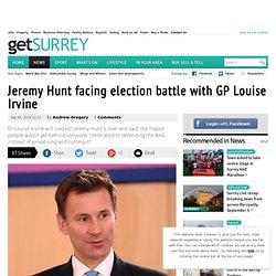Jeremy Hunt facing election battle with GP Louise Irvine