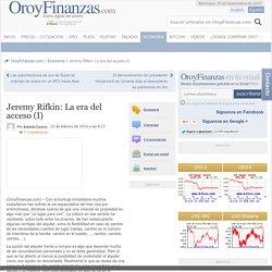 Jeremy Rifkin: La era del acceso (I)