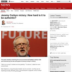 Jeremy Corbyn victory: How hard is it to be authentic? - BBC News