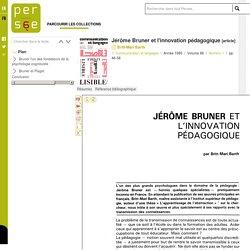 Jérôme Bruner et l'innovation pédagogique